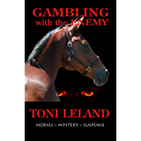 Gambling With the Enemy: Horses - Mystery - Suspense