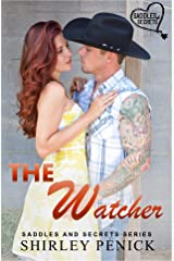 The Watcher: Saddles and Secrets Series Kindle Edition