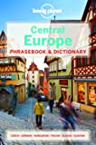 Lonely Planet Central Europe Phrasebook & Dictionary (Lonely Planet Phrasebook and Dictionary)