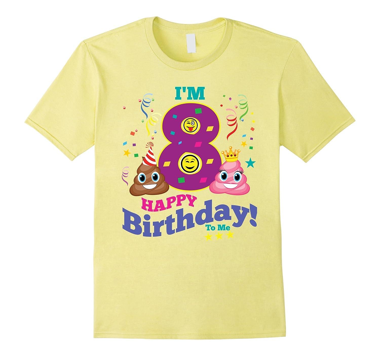 8th Birthday Shirt Birthday Girl 8 Emoji Party T-Shirt-PL