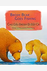 Brody Bear Goes Fishing: Vietnamese & English Dual Text Kindle Edition