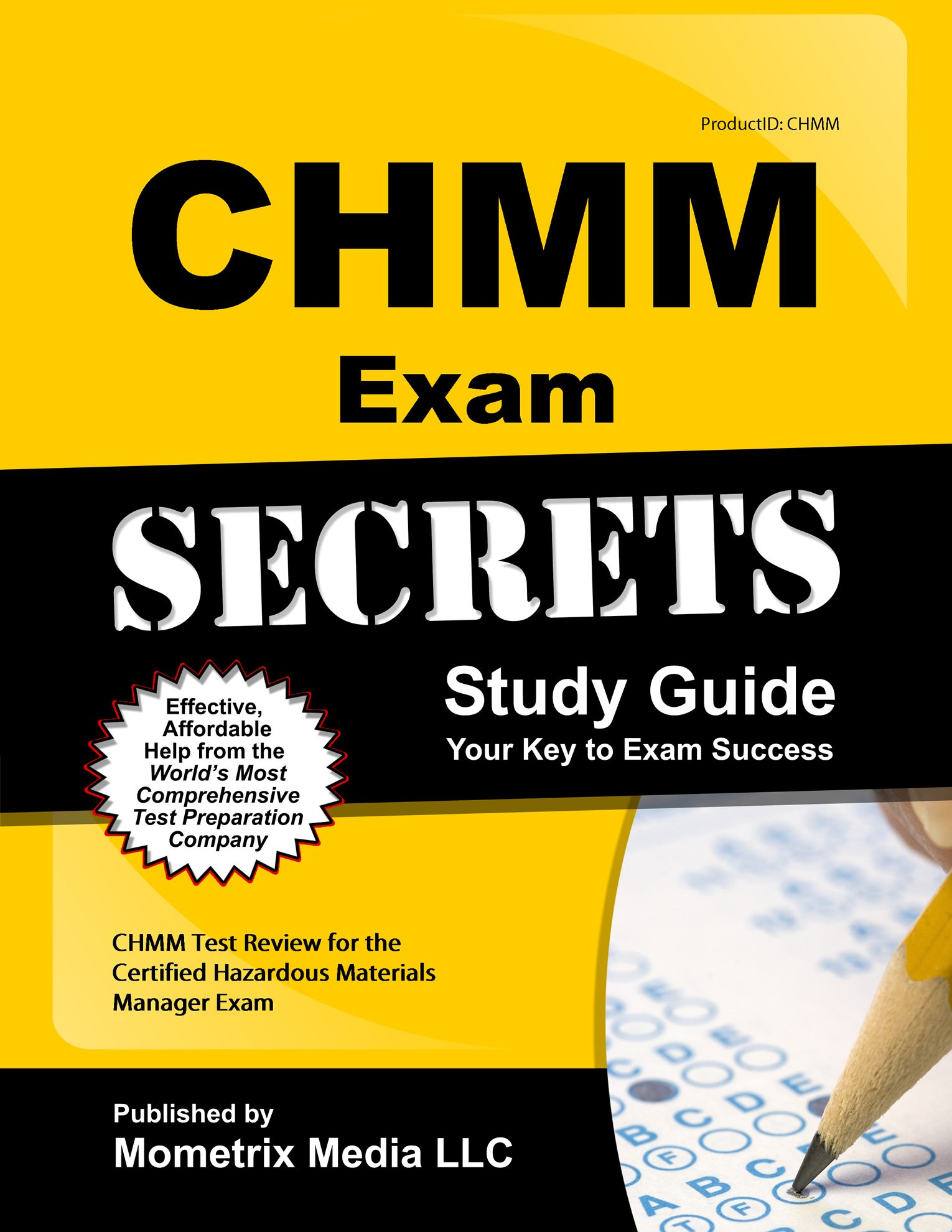 CHMM Exam Secrets Study Guide: CHMM Test Review for the Certified Hazardous  Materials Manager Exam: Amazon.com: Books