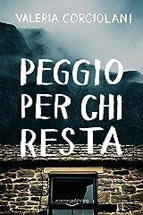 Peggio per chi resta (La colf e l'ispettore Vol. 5) (Italian Edition) Kindle Edition