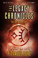 The Legacy Chronicles: Trial By