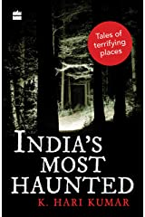 India's Most Haunted: Tales of Terrifying Places Paperback