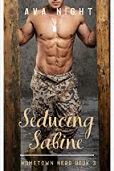 Seducing Sabine: Short, Sweet, Steamy Romance (BBW) (Home Town Hero Book 3) Kindle Edition