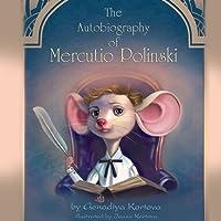 The Autobiography of Mercutio Polinski