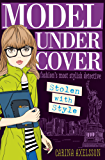 Model Under Cover – Stolen with Style: Model Under Cover (Book 2)