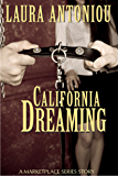 California Dreaming (A Marketplace Short Story)