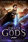 Ember Gods (Kilenya Chronicles Book 2)
