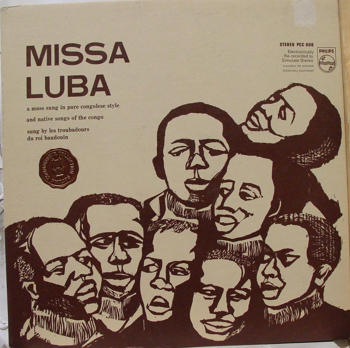 Missa Luba: A Mass Sung in Pure Congolese Style and Native Songs of the Congo by Philips