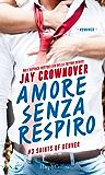 Amore senza respiro (Saints of Denver Vol. 3) (Italian Edition)