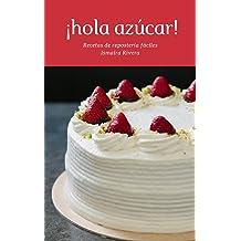 Recetas de repostería fáciles (Spanish Edition) Apr 18, 2018