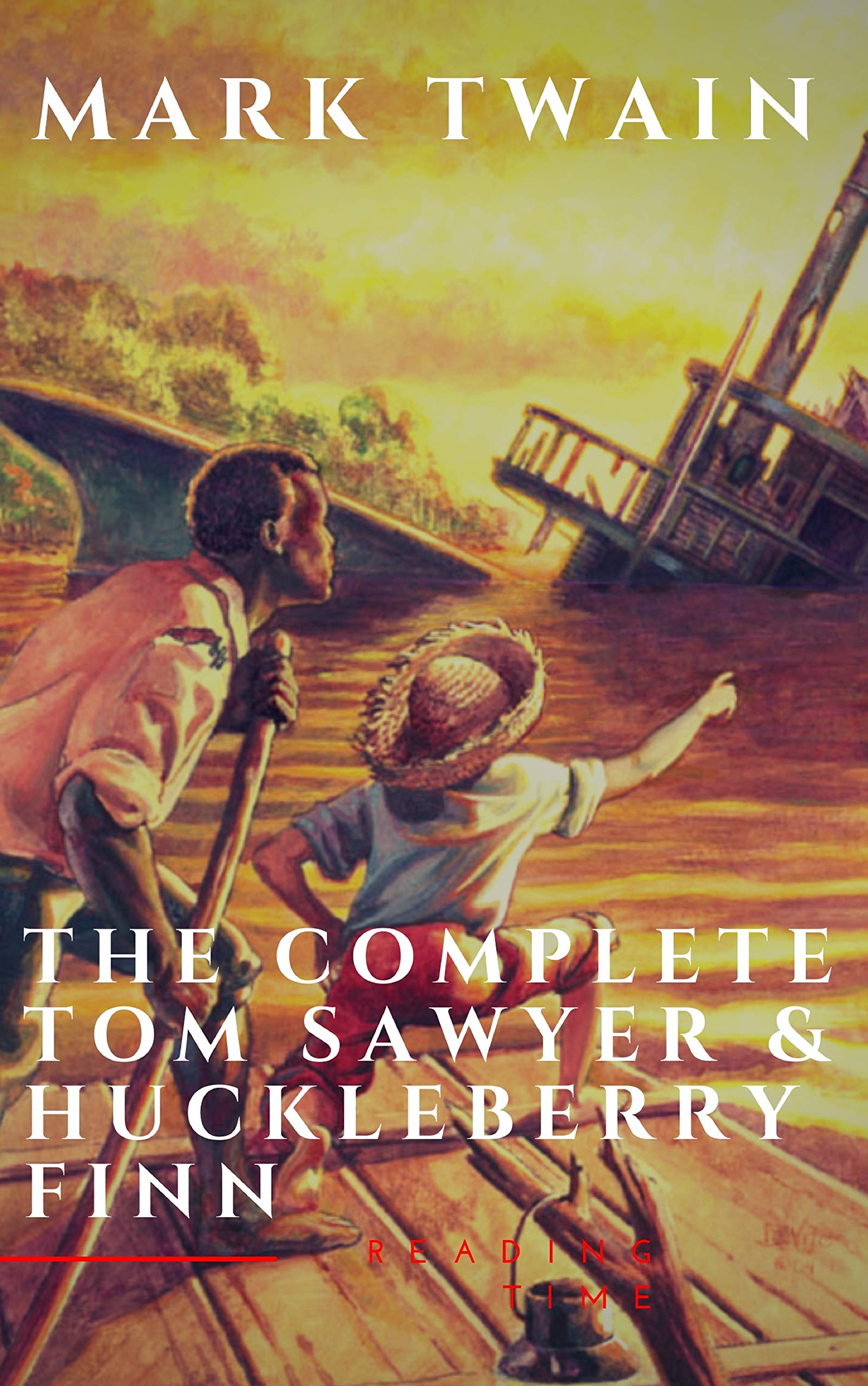 The Complete Tom Sawyer And Huckleberry Finn Collection  English Edition