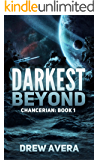 DARKEST BEYOND (CHANCERIAN Book 1)