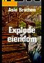 Explode eiendom (Norwegian Edition)