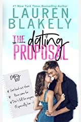 The Dating Proposal: A Standalone Romantic Comedy Kindle Edition