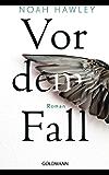 Vor dem Fall: Roman (German Edition)