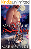 Mated to the Playboy Wolf: A Valentine's Day BBW Wolf-Shifter Romance