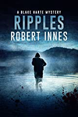 Ripples (The Blake Harte Mysteries Book 3) Kindle Edition