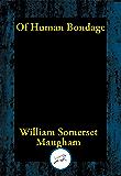 Of Human Bondage (Unabridged Start Publishing LLC)