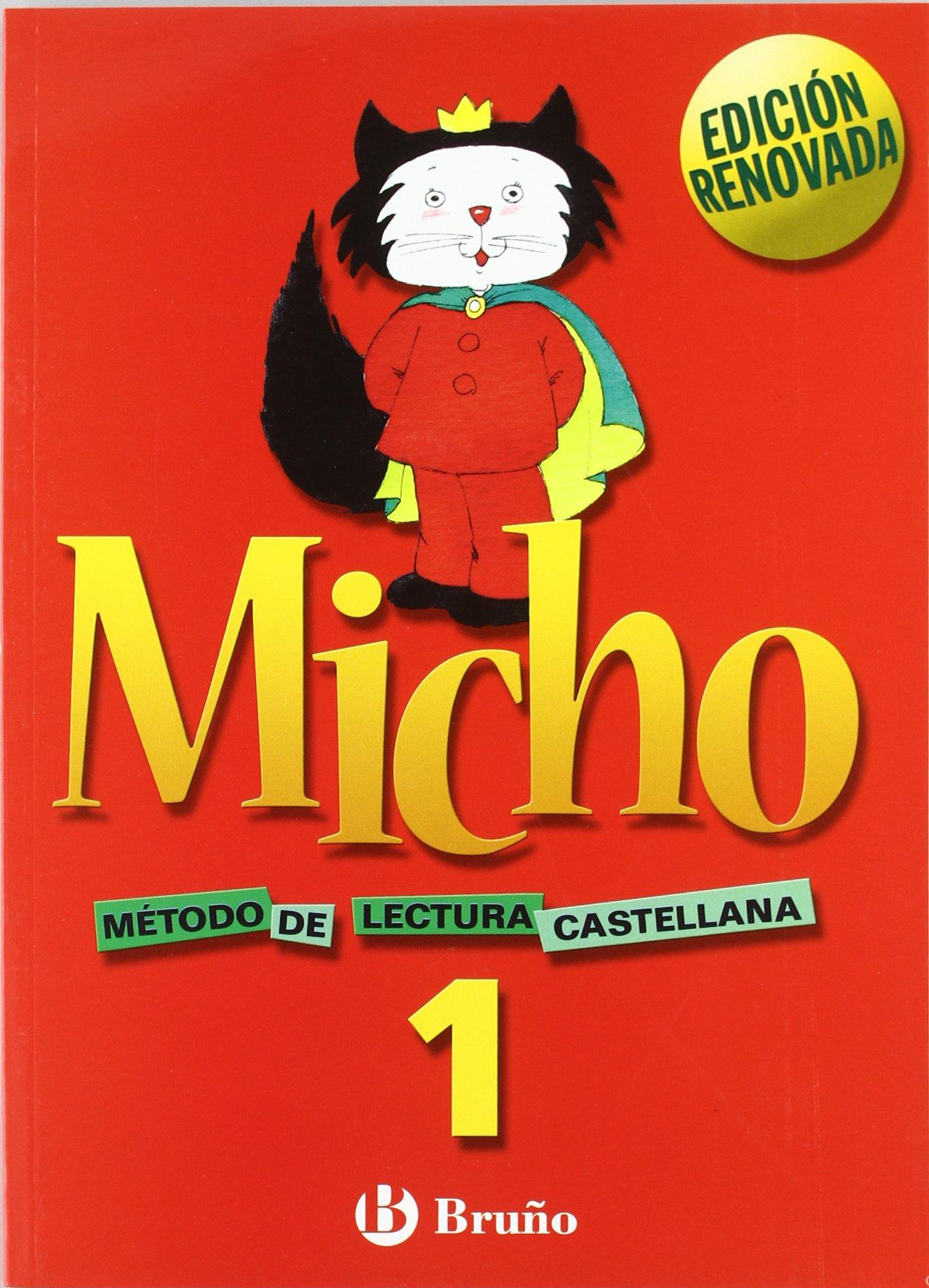 Micho 1 Método de lectura castellana - 9788421650684 Tapa blanda – 24 jun 2005 Pilar Martínez Belinchón Felisa García García Bruño 8421650688