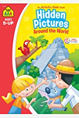 School Zone - Hidden Pictures Around the World Workbook - Ages 5 and Up, Hidden Objects, Hidden Picture Puzzles, Geography, Global Awareness, and More (School Zone Activity Zone® Workbook Series) Paperback