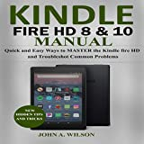 Kindle Fire HD 8 & 10 Manual: Quick and Easy Ways
