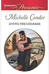 Living the Charade Kindle Edition