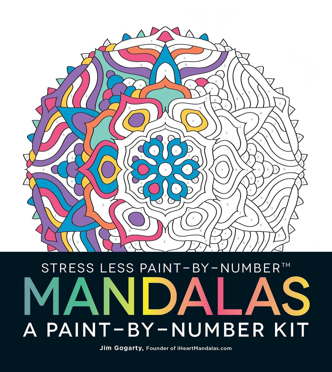Stress less coloring by the shore - Amazon Com Stress Less Paint By Number Mandalas A Paint By Number Kit 9781507200001 Jim Gogarty Books
