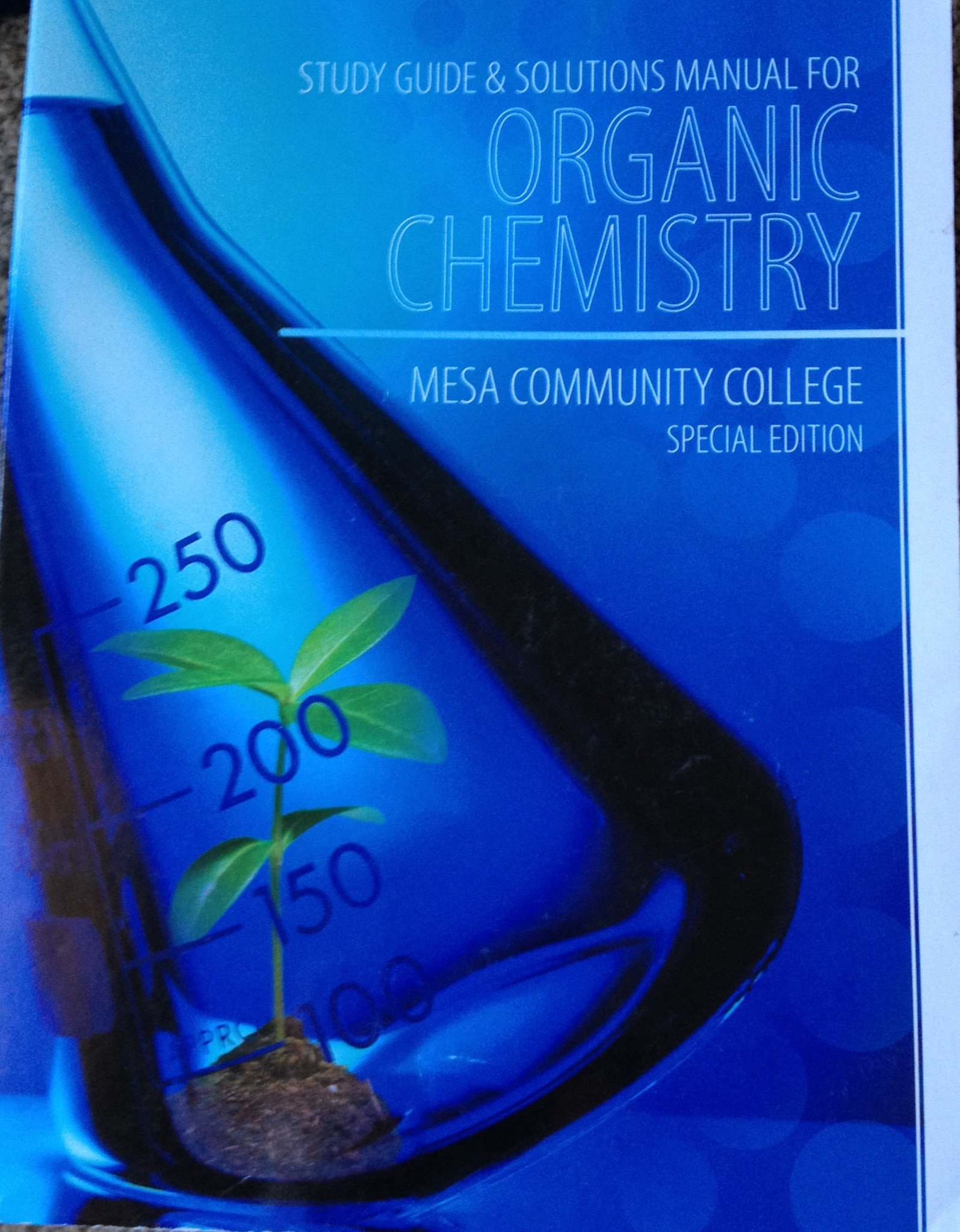 Organic Chemistry Study Guide & Solutions Manual (Mesa Community College  Special Edition): Janice Gorzynski Smith, Erin R. Smith Berk:  9780077672973: ...
