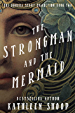 The Strongman And The Mermaid (The Donora Story Collection Book 2)