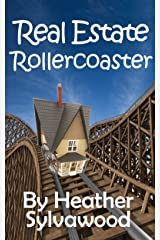 Real Estate Rollercoaster Kindle Edition