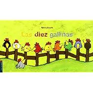 Las Diez Gallinas (Luciernaga) (Spanish Edition)