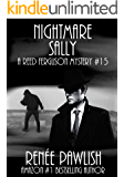 Nightmare Sally (The Reed Ferguson Mystery Series Book 15)