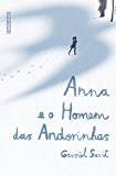 Anna e o homem das andorinhas