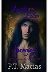 Angels Of The Fallen : Samyaza: It's Time, Live On The Dark Side (The Watchers Book 1) Kindle Edition