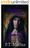 Angels Of The Fallen : Samyaza: It's Time, Live On The Dark Side (The Watchers Book 1)