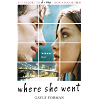 Where She Went (If I Stay Book 2)