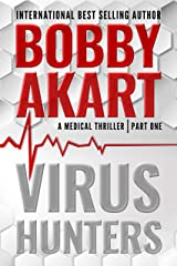 Virus Hunters 1: A Medical Thriller Kindle Edition