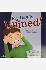 My Day is Ruined!: A Story for Teaching Flexible Thinking: 2 (Executive Function) Paperback
