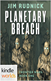 Crimson Worlds: Planetary Breach (Kindle Worlds) (Frontier Wars Book 1)