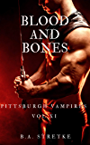 Blood and Bones: Pittsburgh Vampires Vol. 11