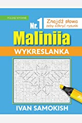 Maliniia Word Search Book Vol. I: Find words to reveal pictures! [POLISH EDITION] (Volume 1)