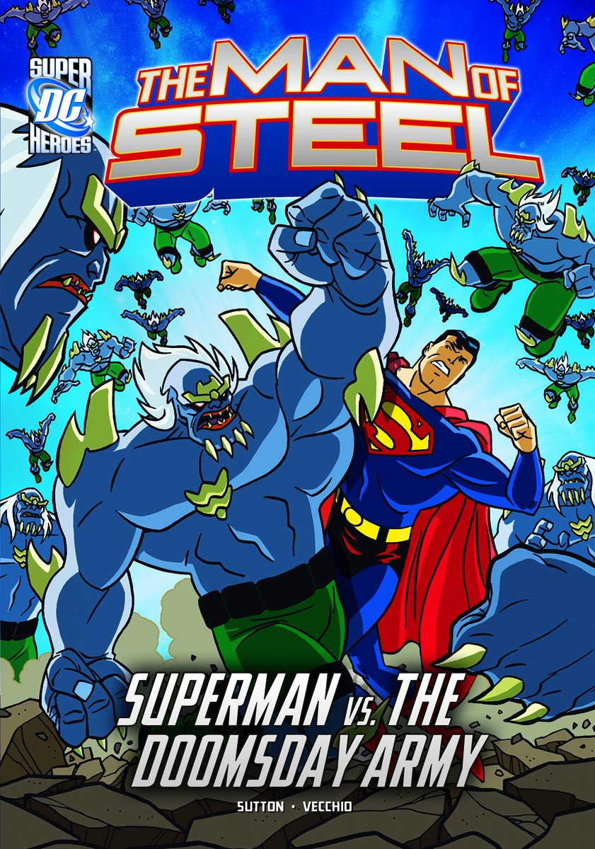 Amazon Com The Man Of Steel Superman Vs The Doomsday Army
