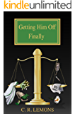 Getting Him Off Finally (Getting Him Off Series Book 5)