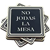 No jodas la mesa Coasters, Set of 4