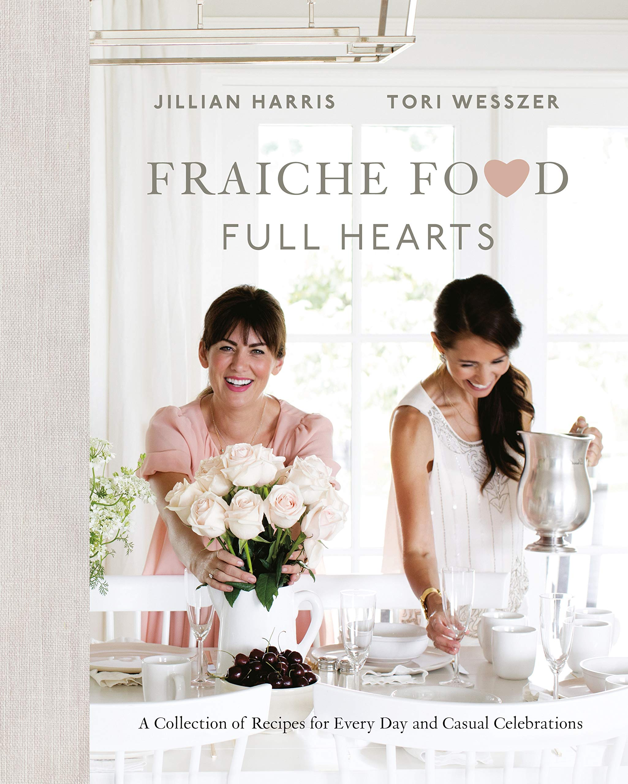 Fraiche Food, Full Hearts: A Collection of Recipes for Every Day and Casual Celebrations by Penguin Canada