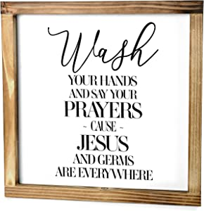 Wash Your Hands And Say Your Prayers Sign - Funny Modern Farmhouse Decor Sign, Cute Guest Bathroom Decor Wall Art, Rustic Home Decor, Restroom Sign For Bathroom Wall With Funny Quotes 12x12 Inch
