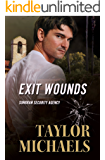 Exit Wounds (Sonoran Security Agency Book 3)
